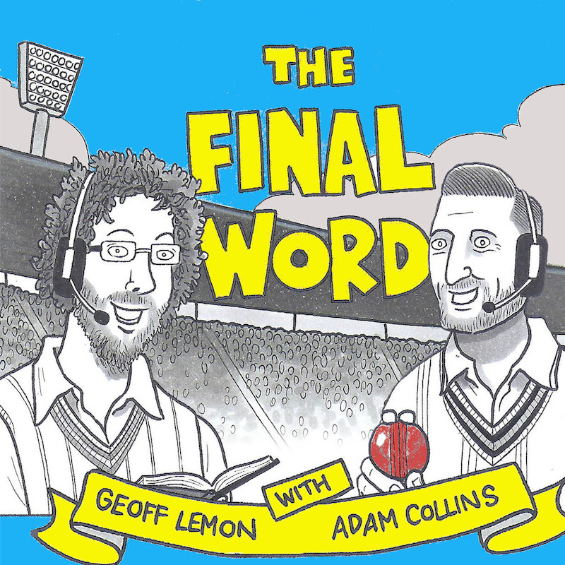 Final Word Cricket_Podcast_Bad Producer Productions